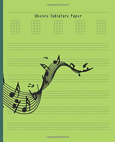 Ukelele Tablature Paper: Composition and Songwriting Ukulele Music Song with Chord Boxes and Lyric Lines Tab Blank Notebook Manuscript Paper Journal ... Beginners or Musician Green Music Note Cover