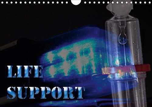 Life Support (Wandkalender 2021 DIN A4 quer)