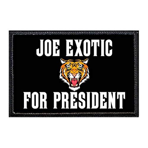 Joe Exotic for President | Hook and Loop Attach for Hats, Jeans, Vest, Coat | 2x3 in | by Pull Patch
