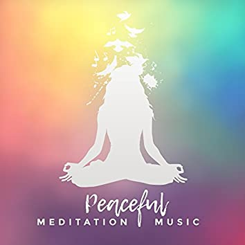 Peaceful Meditation Music