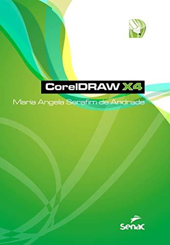 CorelDRAW X4 (Informática) (Portuguese Edition)