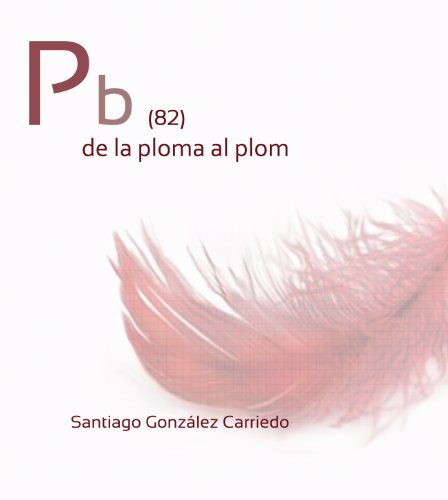 Pb(82) de la ploma al plom (Catalan Edition)