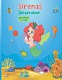Libro para colorear de sirenas para niñas de 4 a 6 años: 100 páginas de simpáticos dibujos de sirenas y criaturas marinas (regalo perfecto para niños)