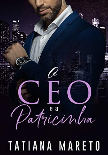 O CEO e a Patricinha