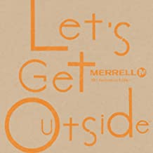 LET'S GET OUTSIDE -MERRELL 30TH ANNIVERSARY EDITION-