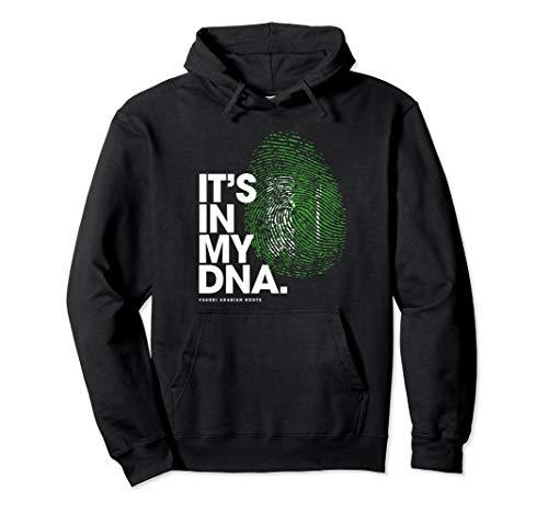 IT'S IN MY DNA Saudi Arabia Flag Shirt Saudi Arabian Roots Pullover Hoodie