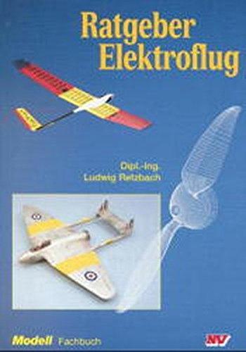 Ratgeber Elektroflug (Modell-Fachbuch-Reihe)