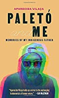 Paletó and Me: Memories of My Indigenous Father