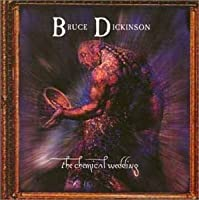 Chemical Wedding by Bruce Dickinson (1998-09-09)
