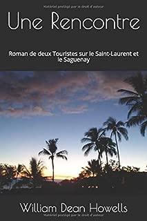 Une Rencontre: Roman de deux Touristes sur le Saint-Laurent et le Saguenay (French Edition)