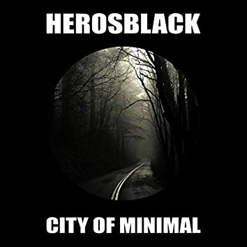 City Of Minimal