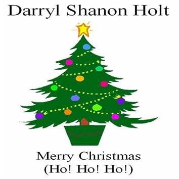 Merry Christmas (Ho! Ho! Ho!)
