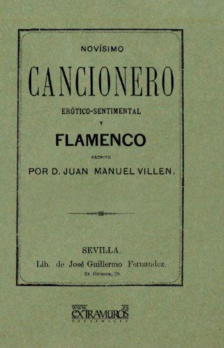 Novísimo Cancionero Erótico-Sentimental Y Flamenco (Flamenco y folclore andaluz)