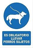 Señal es obligatorio llevar los perros sujetos - PVC 0,7mm - 21 x 30cm – cartel es obligatorio llevar los perros sujetos - señal obligación.