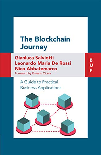 The Blockchain Journey: A guide to practical business applications (English Edition)