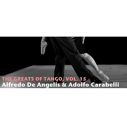 Alfredo de Angelis & Adolfo Carabelli