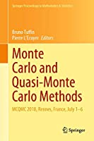 Monte Carlo and Quasi-Monte Carlo Methods: MCQMC 2018, Rennes, France, July 1–6 (Springer Proceedings in Mathematics & Statistics (324))