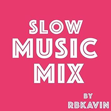 Slow Music Mix