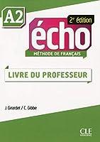 Echo A2 Teacher's Guide