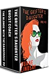 The Grifter's Daughter Series Vol 1-3: Three Dani Silver Thrillers (English Edition)