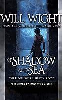 Of Shadow and Sea (Elder Empire: Shadow)