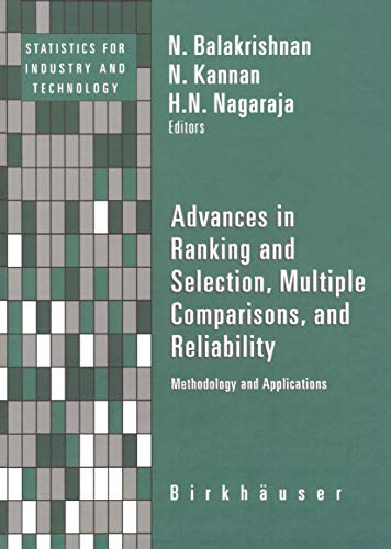 Advances in Ranking and Selection, Multiple Comparisons, and Reliability: Methodology and Applications (Statistics for Industry and Technology) (English Edition)