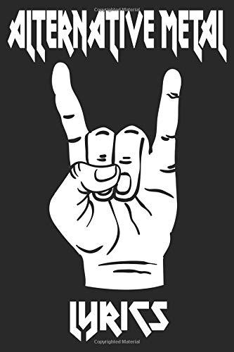 Alternative Metal Lyrics: Metal Music Lyric Book
