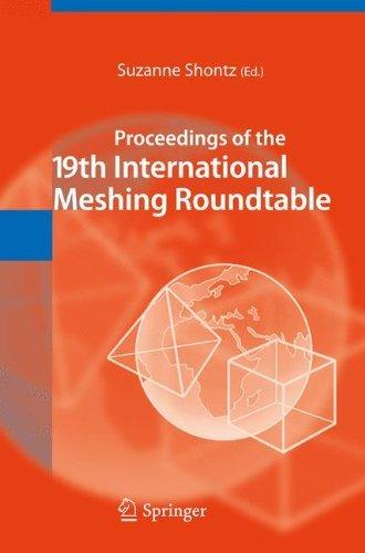 Proceedings of the 19th International Meshing Roundtable (English Edition)