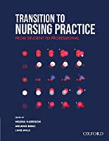 Transition to Nursing Practice: From Student to Professional
