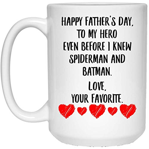 N\A Mensaje del día del Padre para papá Antes de Conocer a Spiderman y Batman Taza Blanca