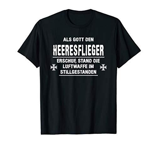 Als Gott den Heeresflieger erschuf Bundeswehr und Soldaten T-Shirt