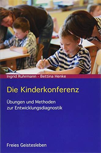 Die Kinderkonferenz: Übungen und Methoden zur Entwicklungsdiagnostik