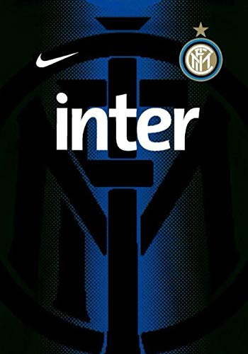 Inter: Inter Milan Journal I Football Journal I Soccer Notebook