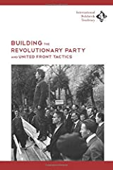 Building the Revolutionary Party and United-Front Tactics Paperback