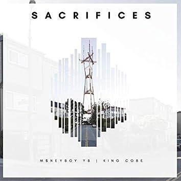 Sacrifices (feat. King Cobe)