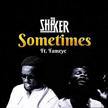 Sometimes (feat. Fameye)