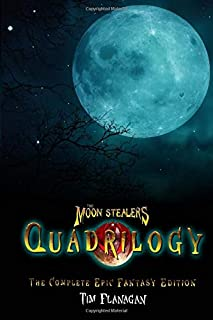 The Moon Stealers Quadrilogy: The Complete Epic Fantasy Edition