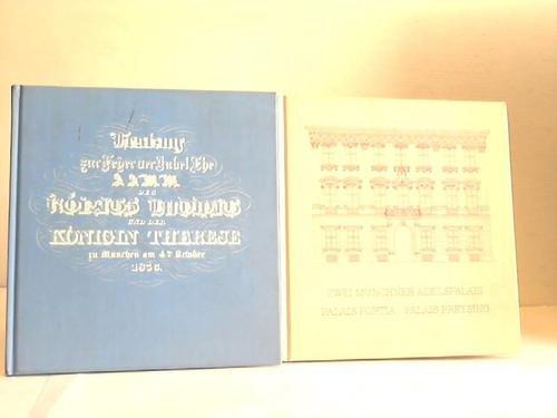 Zwei Münchner Adelspalais/Festzug zur Feyer der Jubel Ehe des Königs Ludwig und Königin Therese zu München am 4ten October 1835. 2 Bäbde