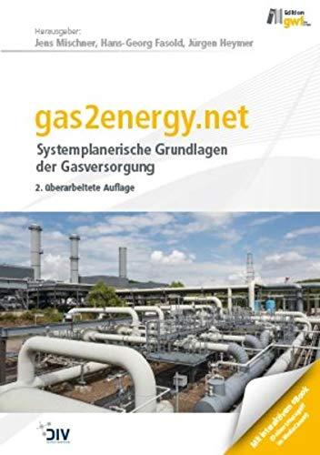 gas2energy.net: Systemplanerische Grundlagen der Gasversorgung