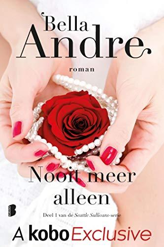Nooit meer alleen (Seattle Sullivans Book 1) (Dutch Edition)