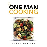 One Man Cooking