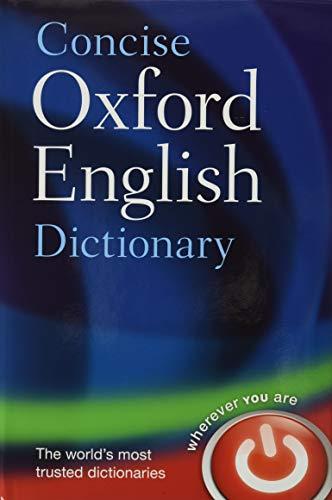 Concise Oxford English Dictionary: Main edition (Diccionario Oxford Concise)