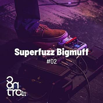 Superfuzz Bigmuff #02