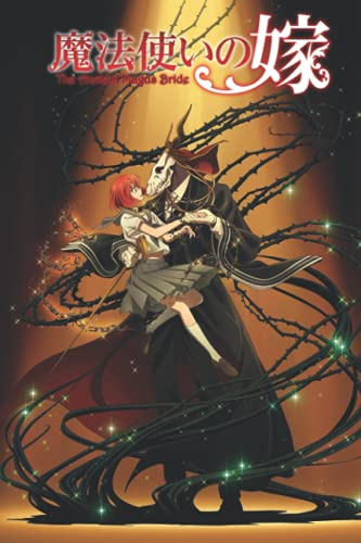 The Ancient Magus Bride Notebook: Mahoutsukai no Yome (110 Pages, Lined, 6 x 9)