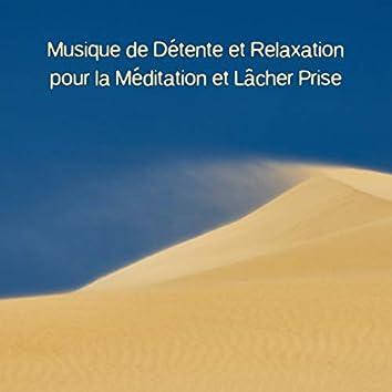 Musique de détente et relaxation pour la méditation et lâcher prise