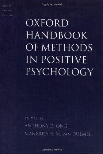 Oxford Handbook of Methods in Positive Psychology (Series in Positive Psychology)