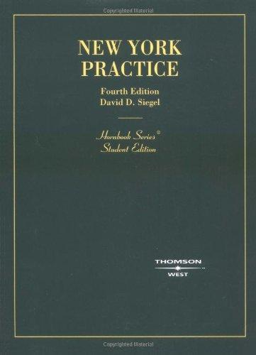 New York Practice, 4th Edition (Hornbook Series)