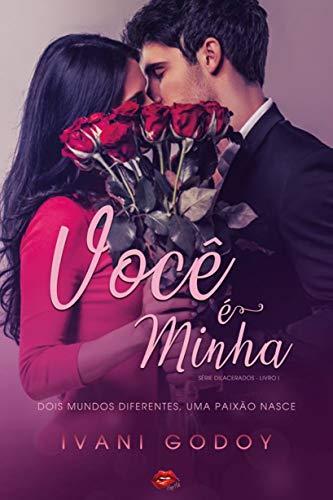 Você é minha, Livro 1