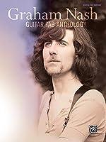 Graham Nash Guitar Tab Anthology: Guitar Tab Edition