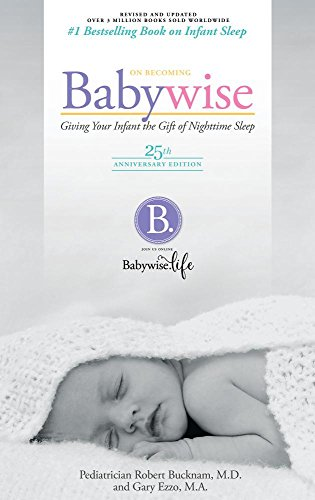 Download On Becoming Baby Wise: Giving Your Infant the Gift of Nighttime Sleep 1932740074